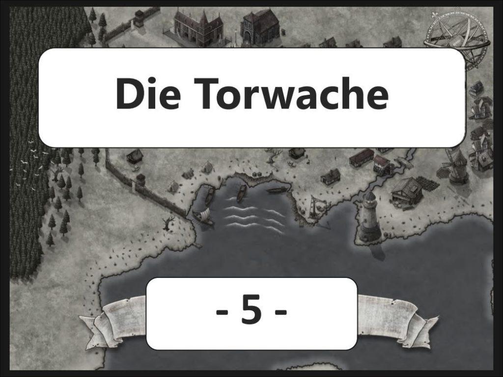 Die Torwache