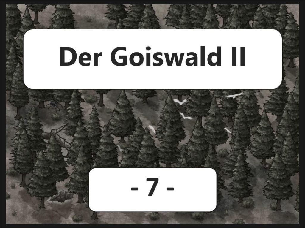 Der Goiswald II